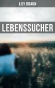 Lebenssucher (Vollständige Ausgabe)