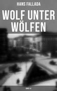 Wolf unter Wölfen (Vollständige Ausgabe: Band 1&2)