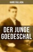 Der junge Goedeschal (Vollständige Ausgabe)