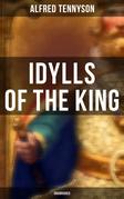 Idylls of the King (Unabridged)