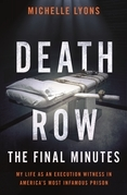 Death Row: The Final Minutes