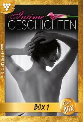 Intime Geschichten Jubiläumsbox 1 - Erotikroman