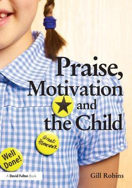 Praise, Motivation, and the Child