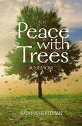 Peace with Trees