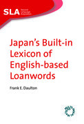 Japan's Built-in Lexicon of English-based Loanwords