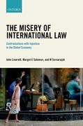The Misery of International Law