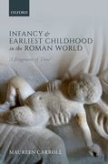 Infancy and Earliest Childhood in the Roman World