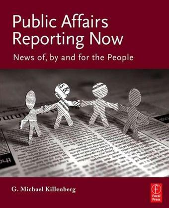 Public Affairs Reporting Now: News of, by and for the People