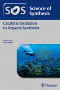 Science of Synthesis: Catalytic Oxidation in Organic Synthesis