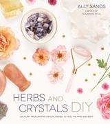 Herbs and Crystals DIY