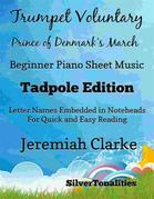 Trumpet Voluntary Prince of Denmark's March Beginner Piano Sheet Music Tadpole Edition