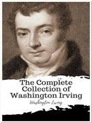 The Complete Collection of Washington Irving