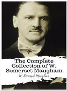 The Complete Collection of W. Somerset Maugham
