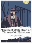 The Best Collection of Thomas W. Hanshew