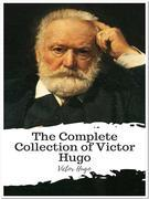 The Complete Collection of Victor Hugo
