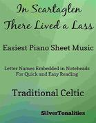 In Scartaglen There Lived a Lass Easiest Piano Sheet Music
