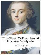 The Best Collection of Horace Walpole