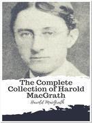 The Complete Collection of Harold MacGrath