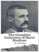 The Complete Collection of Harol Bindloss