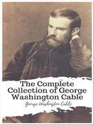 The Complete Collection of George Washington Cable