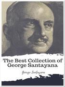 The Best Collection of George Santayana