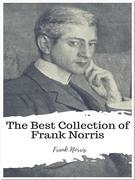 The Best Collection of Frank Norris