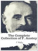 The Complete Collection of F. Anstey