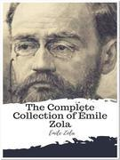 The Complete Collection of E?mile Zola