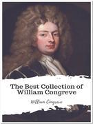 The Best Collection of William Congreve
