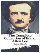 The Complete Collection of Edgar Allen Poe