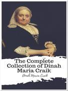 The Complete Collection of Dinah Maria Craik