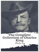 The Complete Collection of Charles King