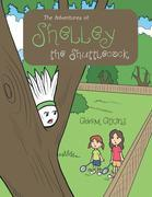 The Adventures of Shelley the Shuttlecock