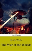 The War of the Worlds (Best Navigation, Active TOC) (A to Z Classics)