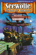 Seewölfe - Piraten der Weltmeere 413