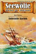 Seewölfe - Piraten der Weltmeere 409