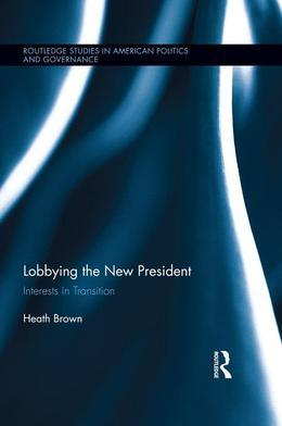 Lobbying the New President: Interests in Transition