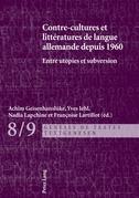 Contre-cultures et littératures de langue allemande depuis 1960