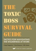 The Toxic Boss Survival Guide - Tactics for Navigating the Wilderness at Work