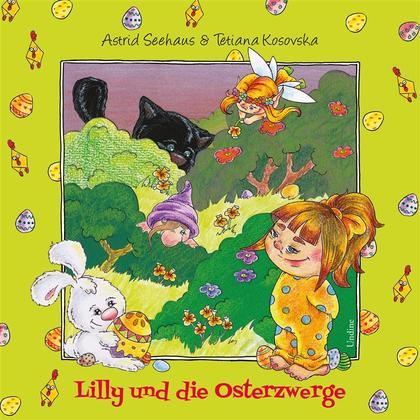 Lilly und die Osterzwerge