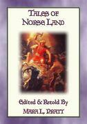 LEGENDS OF NORSELAND - 24 Illustrated Norse and Viking Legends