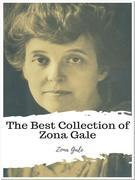 The Best Collection of Zona Gale