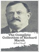 The Complete Collection of Richard Marsh