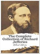 The Complete Collection of Richard Jefferies