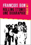 Rolling Stones, une biographie