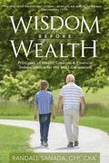 Wisdom Before Wealth