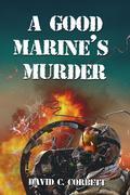 The Good Marine's Murder