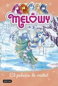 Melowy. El palacio de cristal