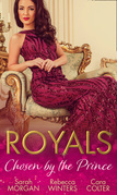 Royals: Chosen By The Prince: The Prince's Waitress Wife / Becoming the Prince's Wife / To Dance with a Prince (Mills & Boon M&B)