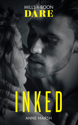 Inked (Mills & Boon Dare) (Hard Riders MC, Book 2)